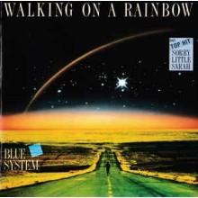 Blue System – Walking On A Rainbow