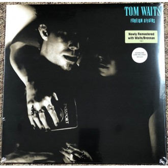 Tom Waits – Foreign Affairs
