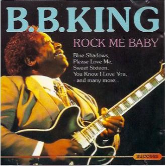 B.B. King – Rock Me Baby