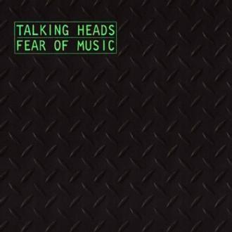 Talking Heads – Fear Of Music