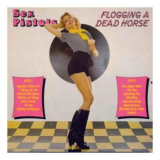 Sex Pistols – Flogging A Dead Horse