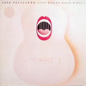 Jose Feliciano – Just Wanna Rock 'N' Roll