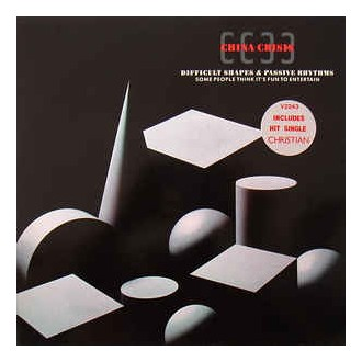 China Crisis – Difficult Shapes & Passive Rhythms - Some People Think It's Fun To Entertain
