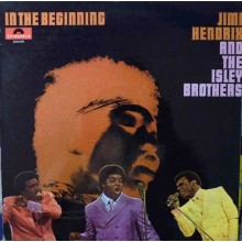 The Isley Brothers & Jimi Hendrix – In The Beginning