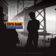 Chris Isaak – Down By The Bay [Live Radio Broadcast]