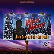 Nick Cave & The Bad Seeds – Wild Roses