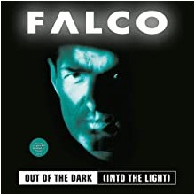 Falco – Out Of The Dark (Into The Light)