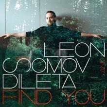 Leon Somov Feat. Dileta – Find You