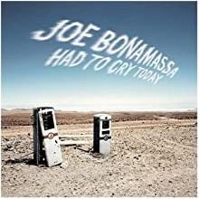 Joe Bonamassa – Had To Cry Today