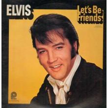 Elvis – Let's Be Friends